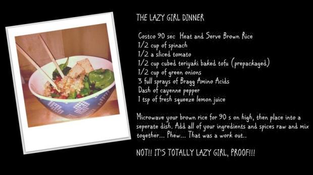 LAZY GIRL DINNER